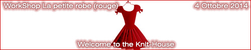 WorkShop La petite robe (rouge) : Welcome to the Knit-House