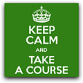 keep calm and take a course